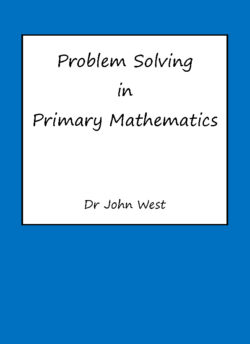 Problem Solving in Primary Mathematics